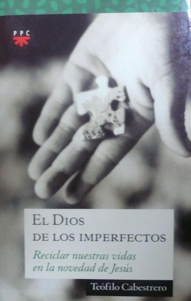 El dios de los imperfectos